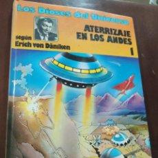Comics: LOS DIOSES DEL UNIVERSO. 1. ATERRIZAJE EN LOS ANDES. GRIJALBO, 1979. Lote 244773940