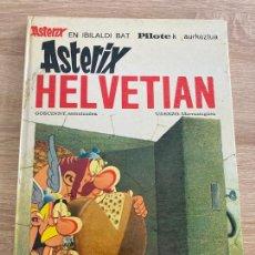 Fumetti: ASTERIX HELVETIAN, EN HELVECIA. EN EUSKERA. PILOTE MAS IVARS 1ª EDICION 1977. Lote 244983455