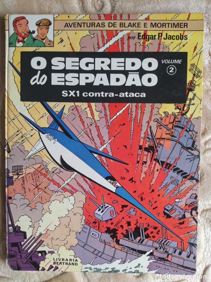 AVENTURAS DE BLAKE E MORTIMER - O SEGREDO DO ESPADAO - SX1 CONTRA-ATACA - VOL 2 - LIVRARIA BERTRAND (Tebeos y Comics - Grijalbo - Blake y Mortimer)