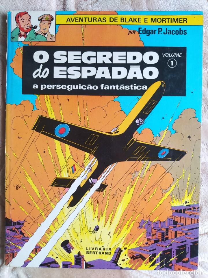 AVENTURAS DE BLAKE E MORTIMER - O SEGREDO DO ESPADAO - A PERSEGUICAO FANTASTICA - VOL 1 - BERTRAND (Tebeos y Comics - Grijalbo - Blake y Mortimer)