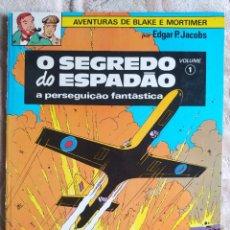 Cómics: AVENTURAS DE BLAKE E MORTIMER - O SEGREDO DO ESPADAO - A PERSEGUICAO FANTASTICA - VOL 1 - BERTRAND. Lote 245058265