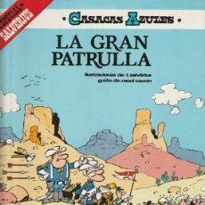 Cómics: LA GRAN PATRULLA - CASACAS AZULES - CAUVIN SALVERIUS - GRIJALBO. Lote 246057340
