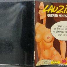 Cómics: LAUZIER - Nº 6 - QUERER NO ES PODER - GRIJALBO / DARGAUD. Lote 246491835