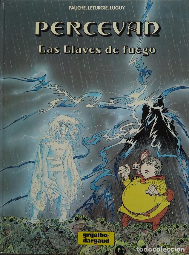 FAUCHE, LÉTURGIE, LUGUY. PERCEVAN Nº 6. LAS LLAVES DE FUEGO. GRIJALBO 1988 (Tebeos y Comics - Grijalbo - Percevan)
