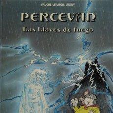 Fumetti: FAUCHE, LÉTURGIE, LUGUY. PERCEVAN Nº 6. LAS LLAVES DE FUEGO. GRIJALBO 1988. Lote 246615580