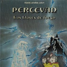 Cómics: FAUCHE, LÉTURGIE, LUGUY. PERCEVAN Nº 6. LAS LLAVES DE FUEGO. GRIJALBO 1988. Lote 246615580