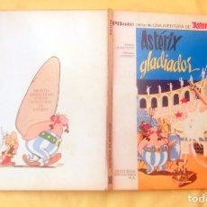 Cómics: ASTÉRIX PILOTE SIN NÚMERO - ASTERIX GLADIADOR LOMO BLANCO C. Lote 246883335