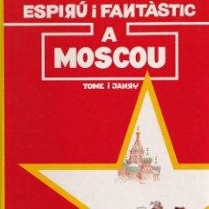 Cómics: ESPIRU I FANTASTIC 28 - A MOSCOU - TOME I JANRY - ED. JUNIOR 1992. Lote 247183730