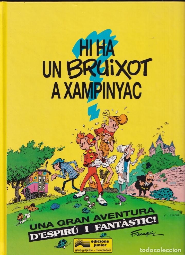 ESPIRÚ I FANTÁSTIC 1 - HI HA UN BRUIXOT A XAMPINYAC - FRANQUIN - ED. JUNIOR 1993 (Tebeos y Comics - Grijalbo - Spirou)