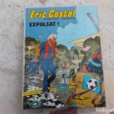 Cómics: ERIC CASTEL, EN CATALAN Nº 3, EXPULSAT, EDICIONES JUNIOR, 1983. Lote 247523900