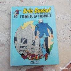 Cómics: ERIC CASTEL, EN CATALAN Nº 5, L´HOME DE LA TRIBUNA F, EDICIONES JUNIOR, 1983. Lote 247524395