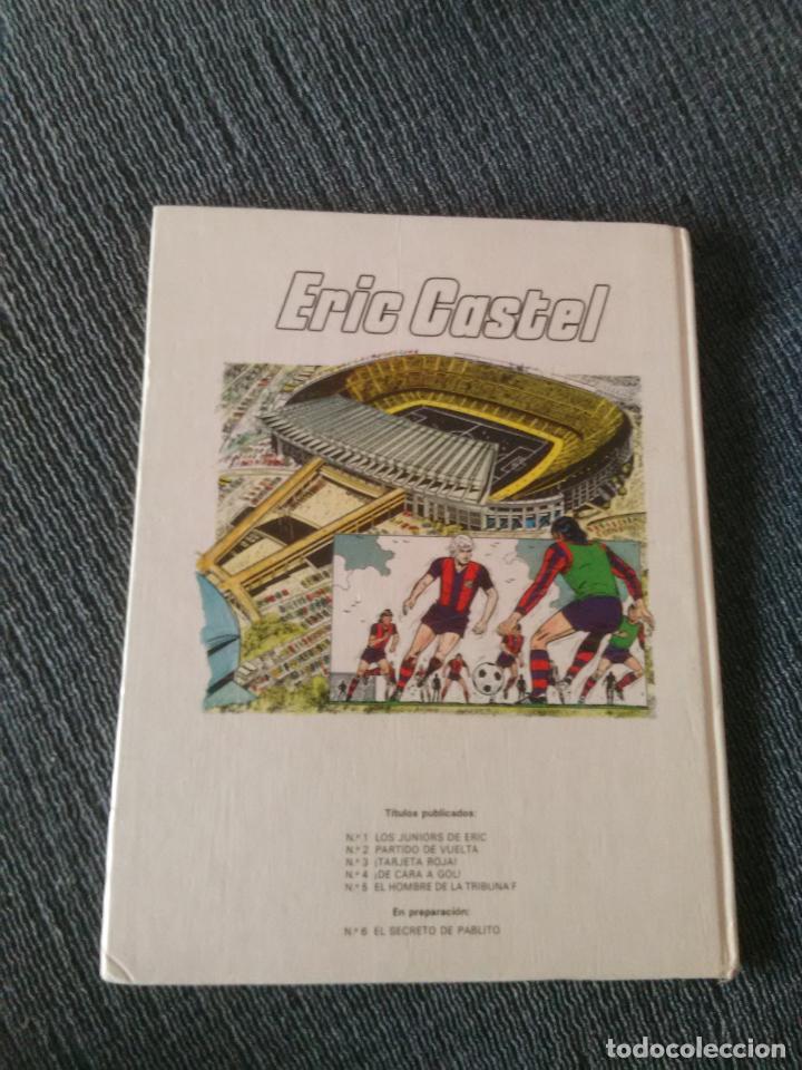 Cómics: LIBRO COMIC TAPA DURA FÚTBOL ERIC CASTEL PARTIDO DE VUELTA, EDICIONES JUNIOR GRUPO GRIJALBO AÑO 1979 - Foto 3 - 247579620