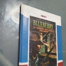 Comics: BLUEBERRY EL HOMBRE QUE VALIA 500000 $. Lote 247631815