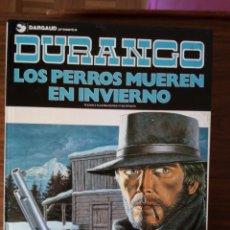 Cómics: DURANGO Nº 1. LOS PERROS MUEREN EN INVIERNO - YVES SWOLFS. Lote 248455570