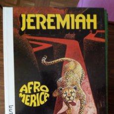 Cómics: JEREMIAH Nº 7. AFROMÉRICA - HERMANN. Lote 248465265