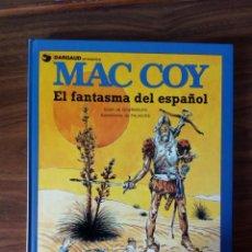 Cómics: MAC COY Nº 16. EL FANTASMA DEL ESPAÑOL - J. P. GOURMELEN / A. HERNÁNDEZ PALACIOS. Lote 248497155