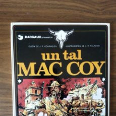 Cómics: MAC COY Nº 2. UN TAL MAC COY - J. P. GOURMELEN / A. HERNÁNDEZ PALACIOS. Lote 248497315