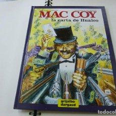 Fumetti: MAC COY Nº 19 LA CARTA DE HUALCO TAPA DURA - EDICIONES GRIJALBO - N 4. Lote 248785670