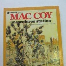 Fumetti: MAC COY Nº 15 MESCALEROS STATION (GRIJALBO / DARGAUD ) TAPA DURA 1989. Lote 249102165