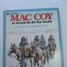 Cómics: MAC COY Nº 14 EL DESIERTO DE LOS LOCOS (GRIJALBO / DARGAUD ) TAPA DURA 1988. Lote 249102275