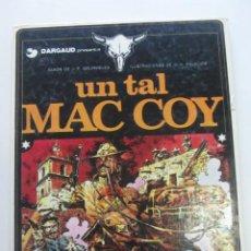 Fumetti: MAC COY Nº 2 UN TAL MAC COY (GRIJALBO / DARGAUD ) HERNADEZ PALACIOS 1982. Lote 249102970