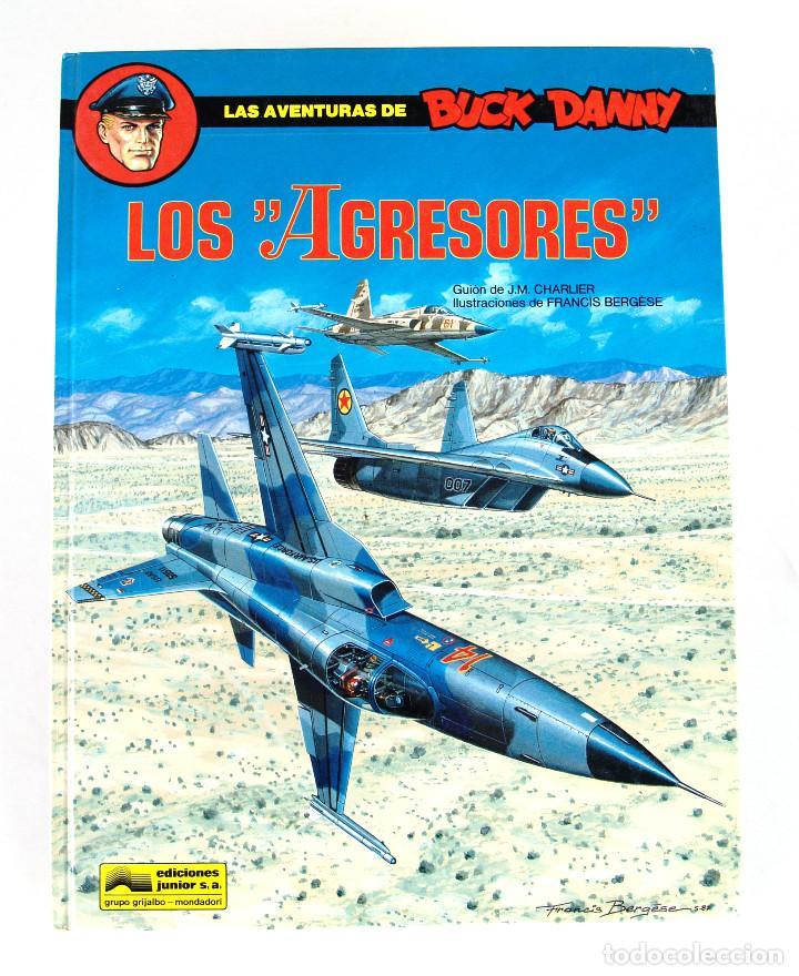 LAS AVENTURAS DE BUCK DANNY LOS AGRESORES (#44, 1988) ● JM CHARLIER, F BERGÈSE (GRIJALBO 1990) (Tebeos y Comics - Grijalbo - Buck Danny)