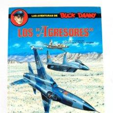 Cómics: LAS AVENTURAS DE BUCK DANNY LOS AGRESORES (#44, 1988) ● JM CHARLIER, F BERGÈSE (GRIJALBO 1990). Lote 249392650