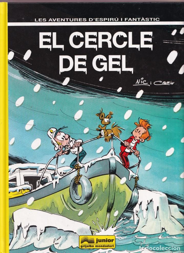 ESPIRU I FANTASTIC 40 - EL CERCLE DE GEL - NIC I CAUVIN - ED. JUNIOR 1995 (Tebeos y Comics - Grijalbo - Spirou)