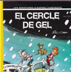 Cómics: ESPIRU I FANTASTIC 40 - EL CERCLE DE GEL - NIC I CAUVIN - ED. JUNIOR 1995. Lote 251152425