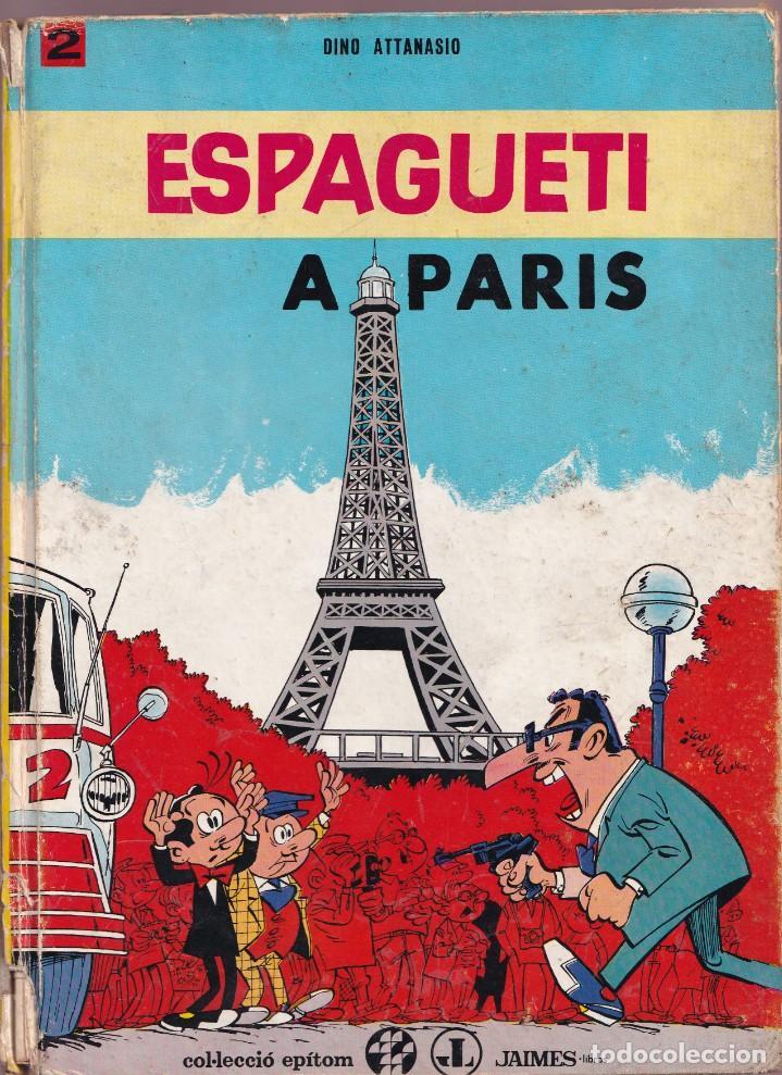 ESPAGUETI A PARIS - 2 DINO ATTANASIO - COL. EPITOM - JAIMES LIBROS 1967 (Tebeos y Comics - Grijalbo - Spirou)