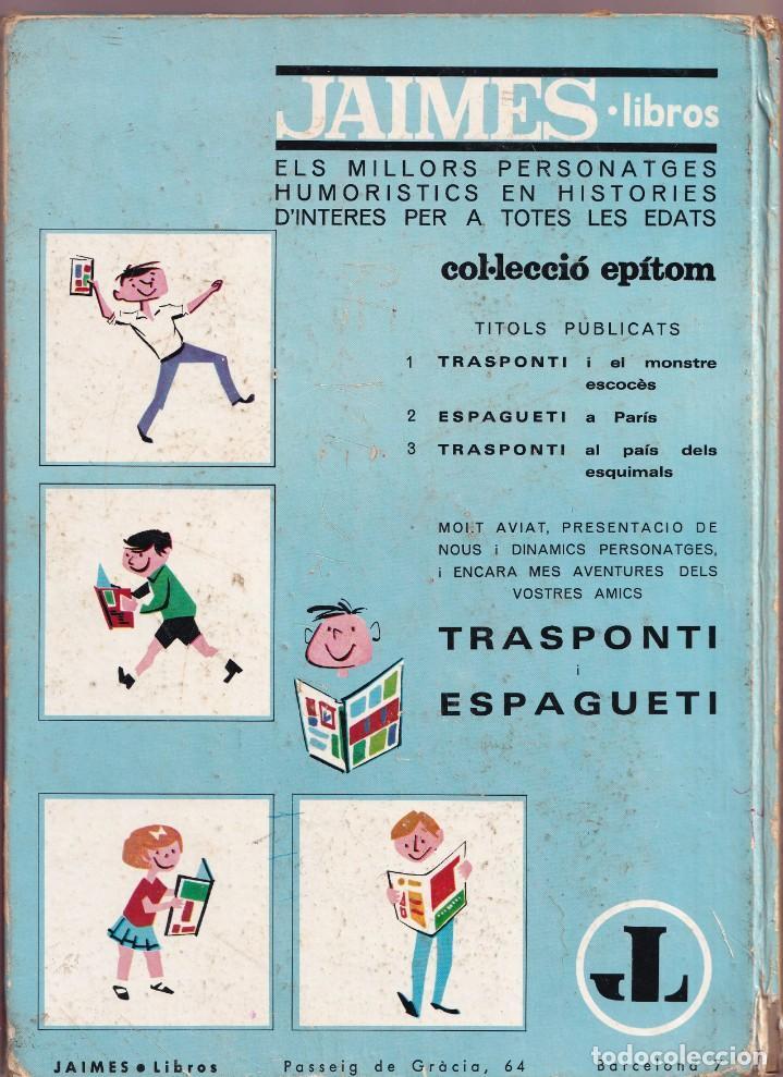 Cómics: ESPAGUETI A PARIS - 2 DINO ATTANASIO - COL. EPITOM - JAIMES LIBROS 1967 - Foto 2 - 251156740