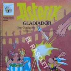 Cómics: ASTERIX - GLADIADOR - EDITADO EN INGLES / CATALAN. Lote 251396400