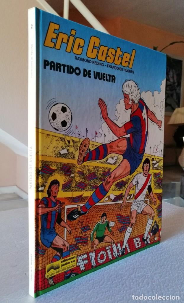 ERIC CASTEL Nº 2 - PARTIDO DE VUELTA (RAYMOND REDING, FRANÇOISE HUGUES) GRIJALBO 1980 ''BUEN ESTADO' (Tebeos y Comics - Grijalbo - Eric Castel)
