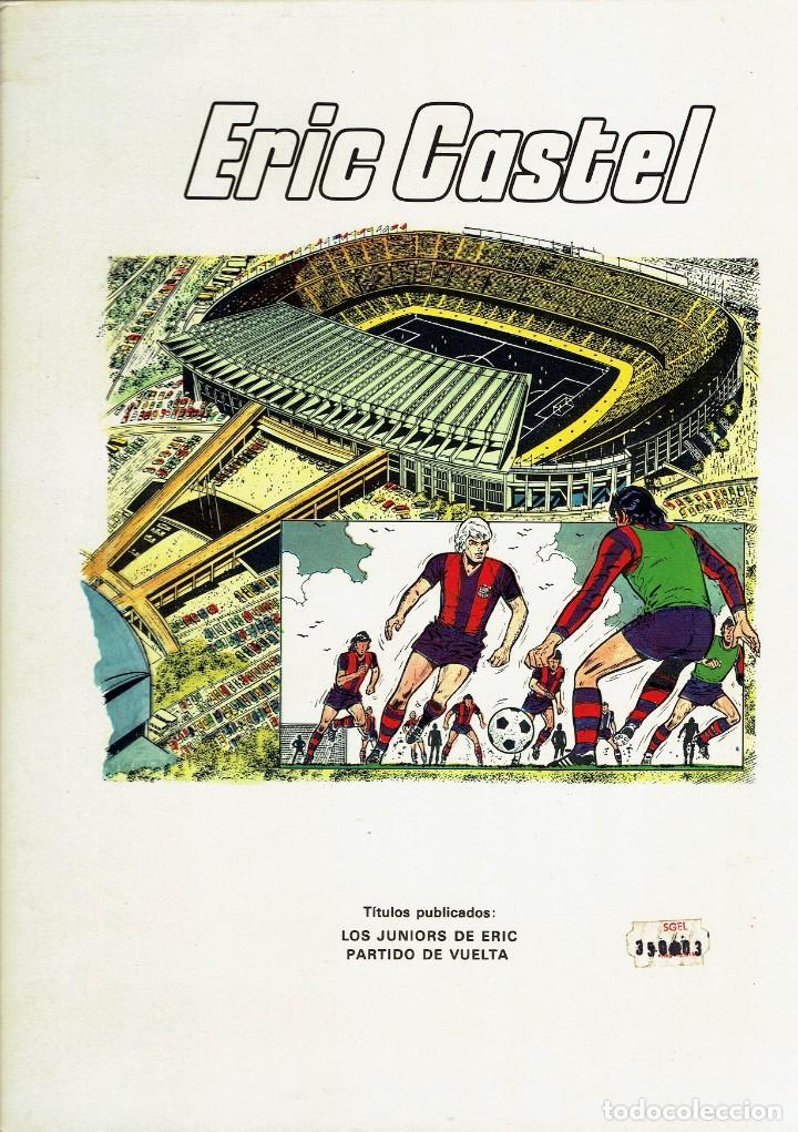 Cómics: ERIC CASTEL Nº 2 - PARTIDO DE VUELTA (RAYMOND REDING, FRANÇOISE HUGUES) GRIJALBO 1980 BUEN ESTADO - Foto 3 - 251548425