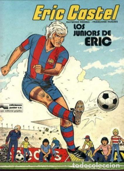 ERIC CASTEL, DE RAYMOND REDING Y FRANÇOISE HUGES. COMPLETA. 15 ÁLBUMES (Tebeos y Comics - Grijalbo - Eric Castel)