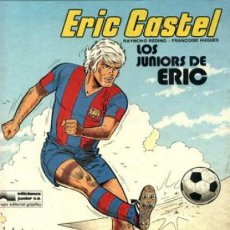 Cómics: ERIC CASTEL, DE RAYMOND REDING Y FRANÇOISE HUGES. COMPLETA. 15 ÁLBUMES. Lote 252692215