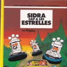 Cómics: SIDRA CAP A LES ESTRELLES - FOURNIER - LES AVENTURES DE ESPIRU I FANTÁSTIC 38 - ED, JUNIOR 1994. Lote 252763710