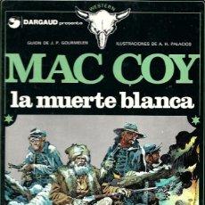Cómics: MAC COY Nº 06 : LA MUERTE BLANCA. Lote 253180580