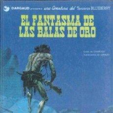 Cómics: EL TENIENTE BLUEBERRY Nº 02 EL FANTASMA DE LAS BALAS DE ORO. Lote 253185225