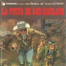 Cómics: EL TENIENTE BLUEBERRY Nº 22 LA PISTA DE LOS NAVAJOS. Lote 253187090