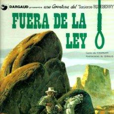 Cómics: EL TENIENTE BLUEBERRY Nº 10 FUERA DE LA LEY. Lote 253187825