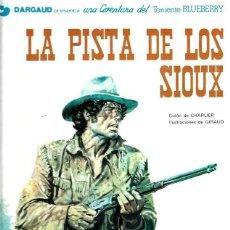 Cómics: EL TENIENTE BLUEBERRY Nº 05 LA PISTA DE LOS SIOUX. Lote 253188020