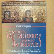 Cómics: CUANDO LAS MUJERES ERAN SACERDOTES / KAREN JO TORJESEN /EDICIONES EL ALMENDRO. 1996. Lote 254302785