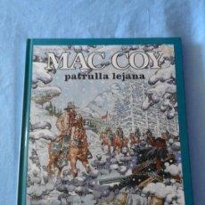 Cómics: MAC COY Nº 20 PATRULLA LEJANA EDITORIAL GRIJALBO TAPA DURA. Lote 254968145