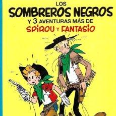 Cómics: LOS SOMBREROS NEGROS Y 3 AVENTURAS MÁS DE SPIROU Y FANTASIO Nº 31. Lote 255005050
