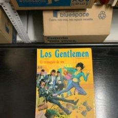 Cómics: LOS GENTLEMEN Nº 4: EL TRIÁNGULO DE ORO. ALFREDO CASTELLI Y FERDINANDO TACCONI. Lote 255520785