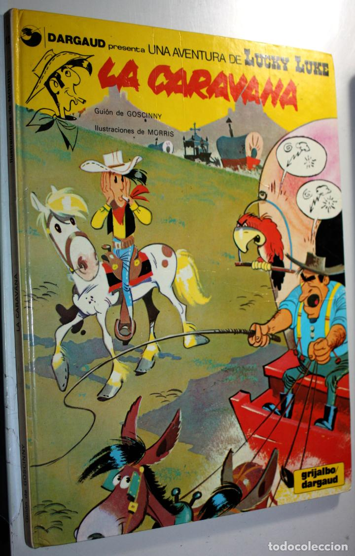UNA AVENTURA DE LUCKY LUKE ;TOMO 12:LA CARAVANA. GRIJALBO DARGAUD. (Tebeos y Comics - Grijalbo - Lucky Luke)