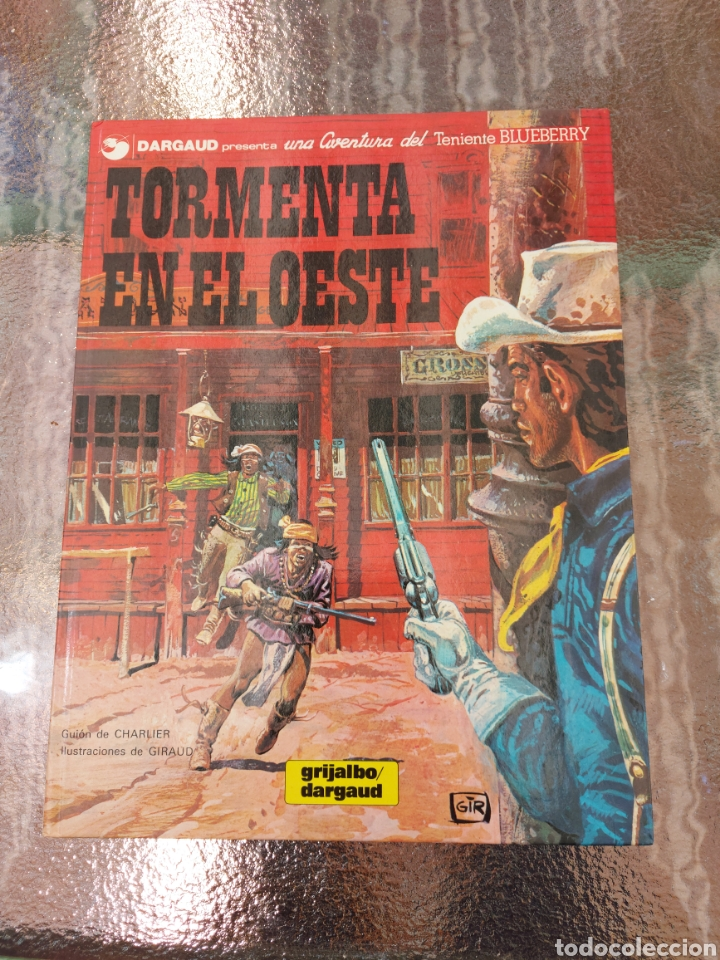 TENIENTE BLUEBERRY TORMENTA EN EL OESTE, GRIJALBO DARGAUD, COMIC DEL OESTE (Tebeos y Comics - Grijalbo - Blueberry)