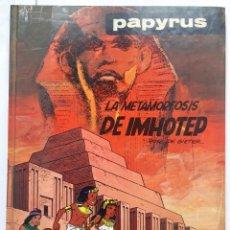 Cómics: PAPYRUS. LA METAMORFOSIS DE IMHOTEP. DE GIETER. EDICIONES JUNIOR.. Lote 255952440