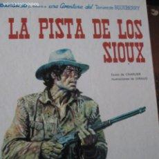 Cómics: LA PISTA DE LOS SIOUX--CHARLIER GIRAUD. Lote 257798940